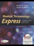 Medical Terminology Express: A Short-Course Approach by Body System (Revised)