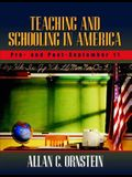 Teaching and Schooling in America: Pre- and Post-September 11
