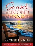 Sunsets & Second Chances
