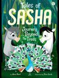 Tales of Sasha 2: Journey Beyond the Trees, Volume 2