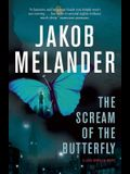 The Scream of the Butterfly: A Lars Winkler Novel