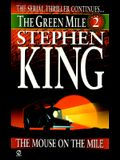 Green Mile Book 2: The Mouse on the Mile: The Green Mile, Part 2