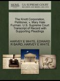 The Knott Corporation, Petitioner, V. Mary Hale Furman. U.S. Supreme Court Transcript of Record with Supporting Pleadings
