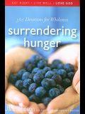 Surrendering Hunger: 365 Devotions for Wholeness