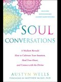 The Invisible Path of the Soul: A Medium Reveals the Secrets to Developing Your Intuition and Connecting with the Spirit World