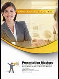 Presentation Masters: Communication Mastery in Speeches, Meetings, and the Media [With 2 DVDs]
