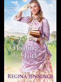 Holding the Fort (The Fort Reno Series)