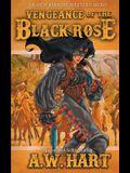 Vengeance of the Black Rose