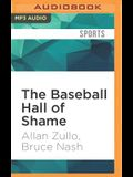 The Baseball Hall of Shame: The Best of Blooperstown