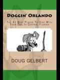 Doggin' Orlando: The 31 Best Places to Hike with Your Dog in Central Florida