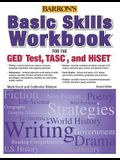 Basic Skills Workbook for the Ged(r) Test, Tasc, and Hiset