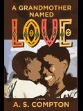 A Grandmother Named Love