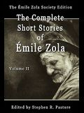 The Complete Short Stories of Emile Zola, Volume II