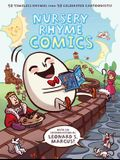 Nursery Rhyme Comics: 50 Timeless Rhymes from 50 Celebrated Cartoonists!