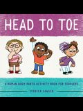 Head to Toe: A Human Body Parts Activity Book for Toddlers