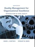 Quality Management for Organizational Excellence: Introduction to Total Quality (8th Edition)