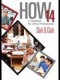 How 14: A Handbook for Office Professionals, Spiral Bound Version
