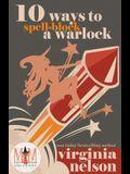 10 Ways to Spellblock a Warlock: Magic and Mayhem Universe