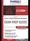 Certified Cyber Incident Response Manager: Exam Prep Guide