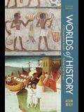 Worlds of History, Volume I: To 1550: A Compa