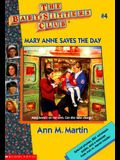 BSC #04 Ce: Mary Anne Saves the Day: Mary Anne Saves the Day