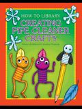 Creating Pipe Cleaner Crafts
