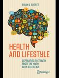 Health and Lifestyle: Separating the Truth from the Myth with Statistics