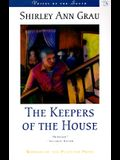 The Keepers of the House (Voices of the South)