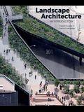 Landscape Architecture: An Introduction
