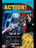 Action! Making Movies (Challenging Plus)