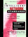 The Intelligent Network Standards: Their Application to Services