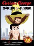 Curious George Mad Libs Junior