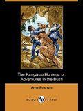 The Kangaroo Hunters; Or, Adventures in the Bush (Dodo Press)