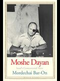 Moshe Dayan: Israel's Controversial Hero