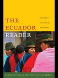 The Ecuador Reader: History, Culture, Politics