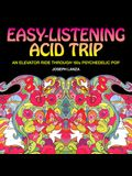 Easy Listening Acid Trip: An Elevator Ride Through Sixties Psychedelic Pop