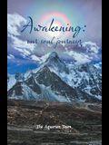 Awakening: Our Soul Journeys