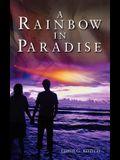 A Rainbow in Paradise