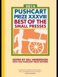 The Pushcart Prize XXXVIII: Best of the Small Presses 2014 Edition