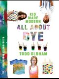 Kid Made Modern: All about Dye