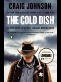 The Cold Dish: A Longmire Mystery