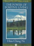The Power of Positive Living (Course for Total Health)