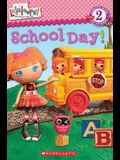 Lalaloopsy: School Day!