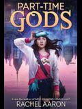 Part-Time Gods: DFZ Book 2