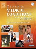 General Medical Conditions in the Athlete, 1e (General Medical Conditions in the Athlete (W/DVD))