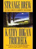 Strange Brew (Callahan Garrity Mysteries (Paperback))