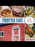 Frontier Fare: Recipes and Lore from the Old West