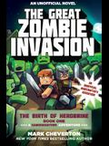 The Great Zombie Invasion: The Birth of Herobrine Book One: A Gameknight999 Adventure: An Unofficial Minecrafter's Adventure
