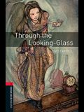 Oxford Bookworms Library: Through the Looking Glass: Level 3: 1000-Word Vocabulary