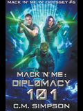 Mack 'n' Me: Diplomacy 101